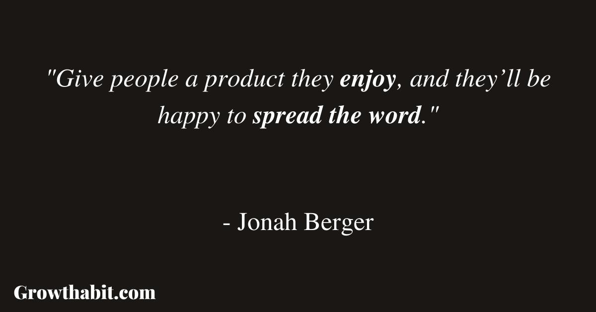 Jonah Berger Quote