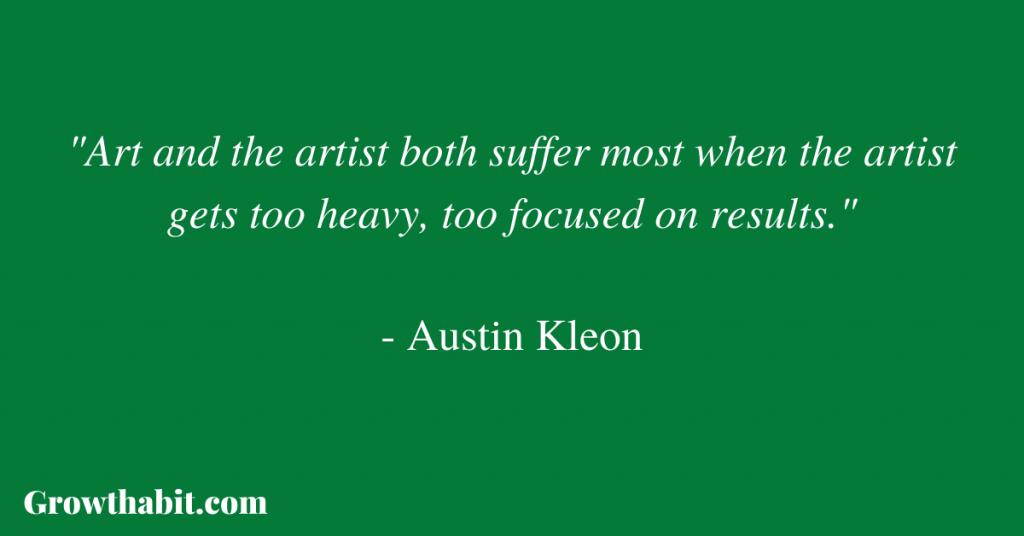 Austin Kleon Quote