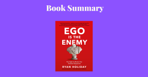 Ego Is The Enemy Book Cover