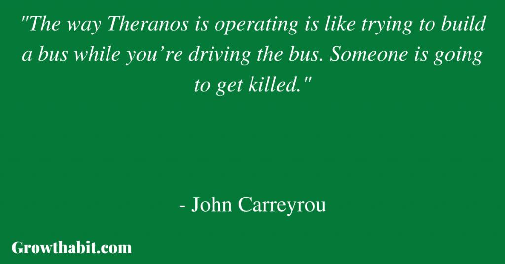 John Carreyrou Quote