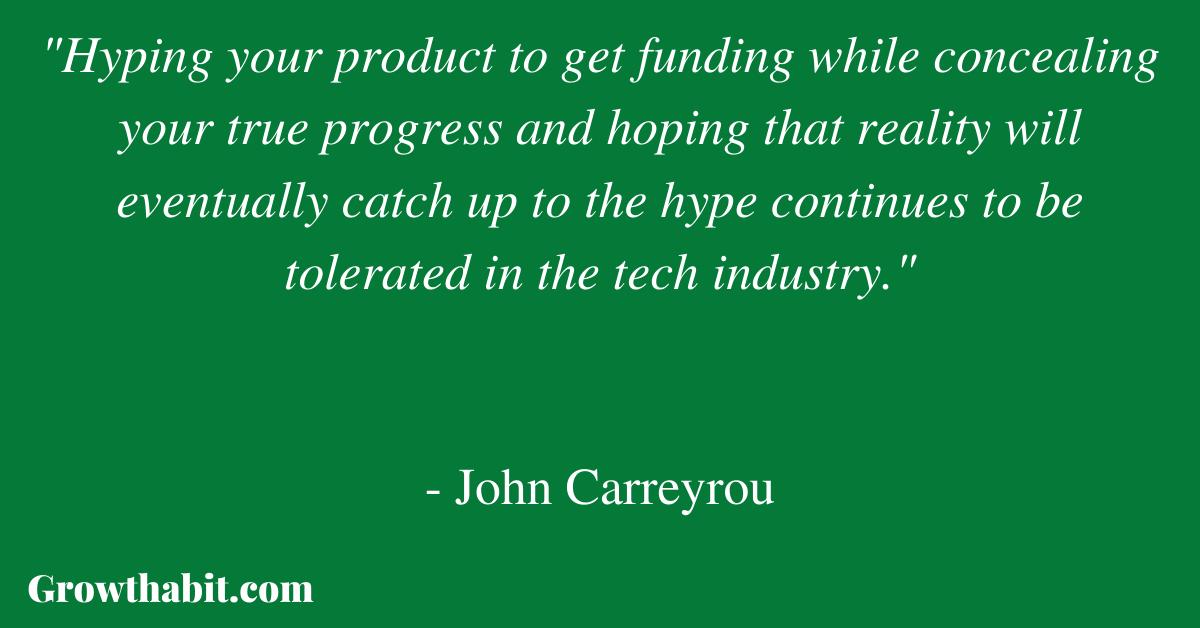 John Carreyrou Quote 2
