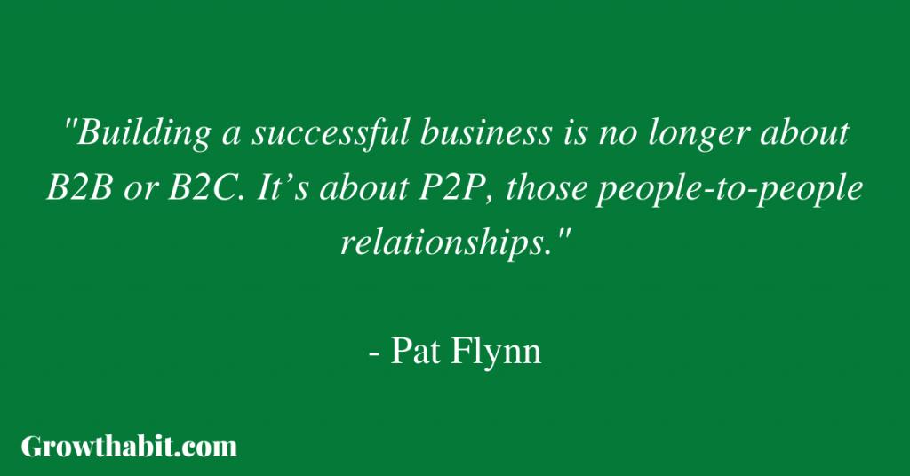 Pat Flynn Quote