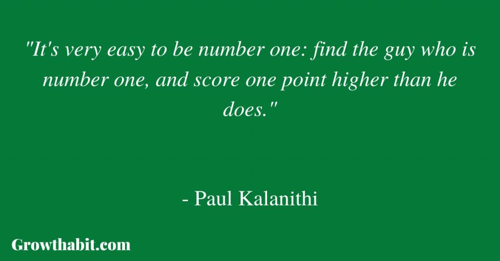Paul Kalanithi Quote