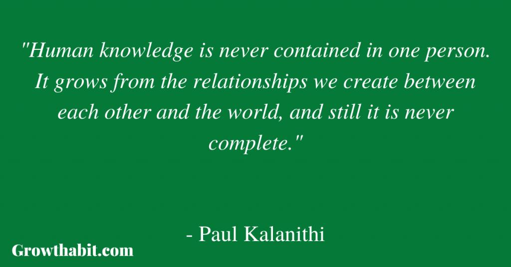 Paul Kalanithi Quote 2
