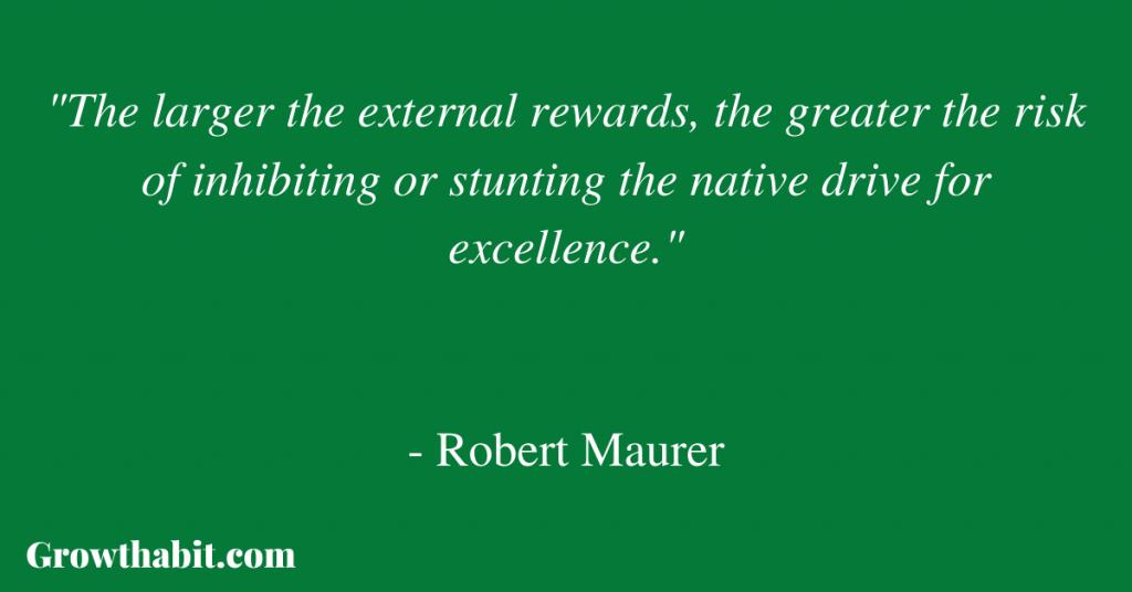 Robert Maurer's Quote: