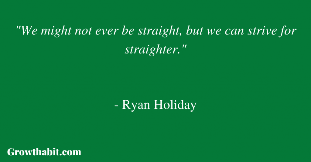 Ryan Holiday's Quote: