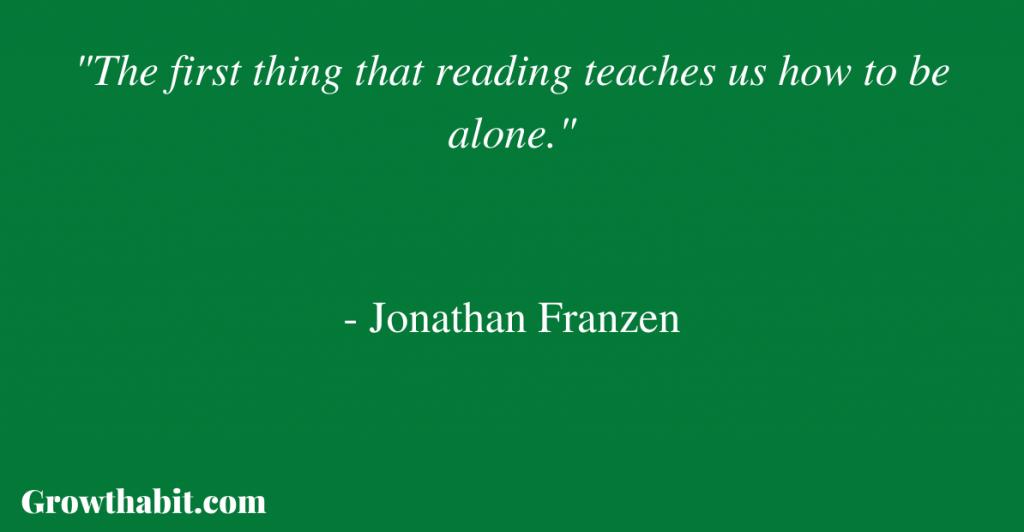 Jonathan Franzen Quote 2