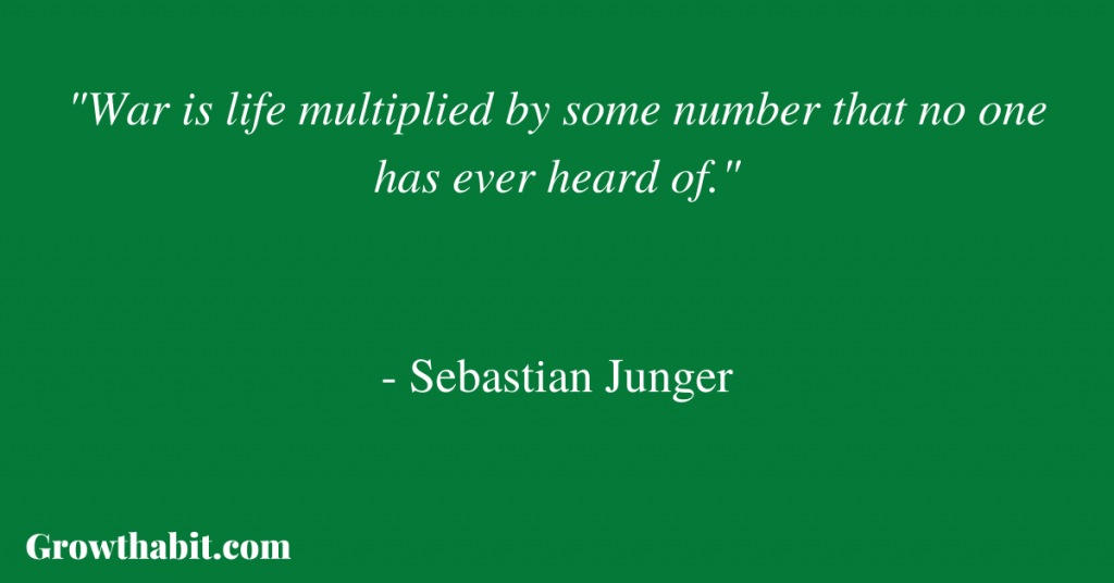Sebastian Junger Quote