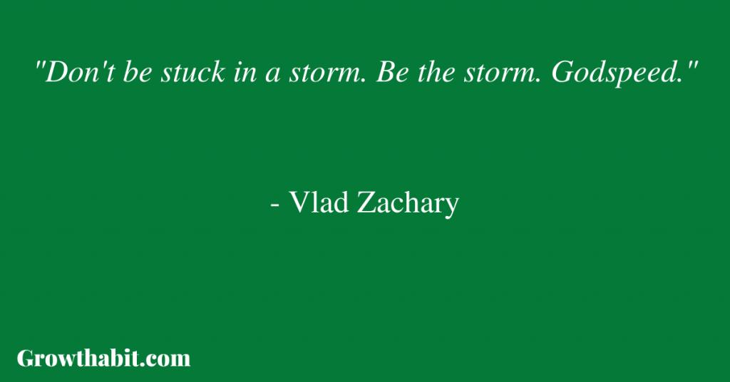 Vlad Zachary Quote 1