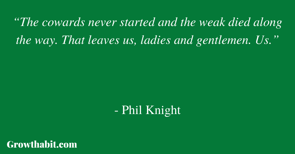 Phil Knight Quote