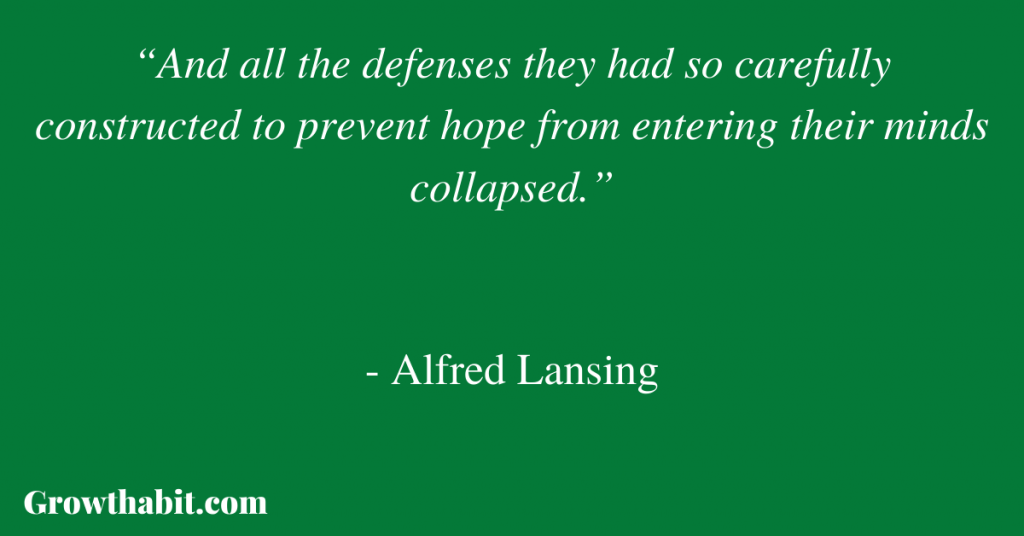 Alfred Lansing Quote 2
