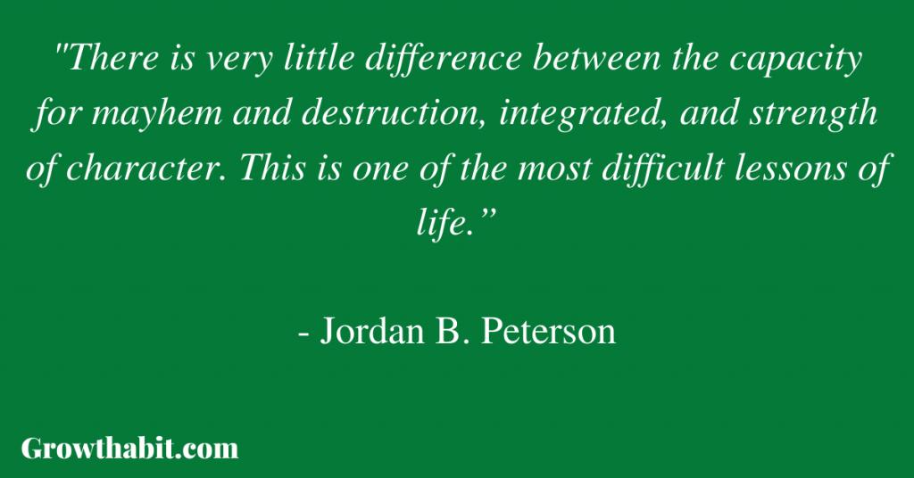 Jordan B. Peterson Quote: