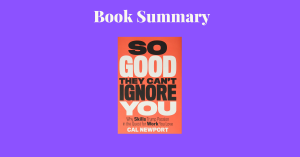 So Good They Can't Ignore You - Book Cover