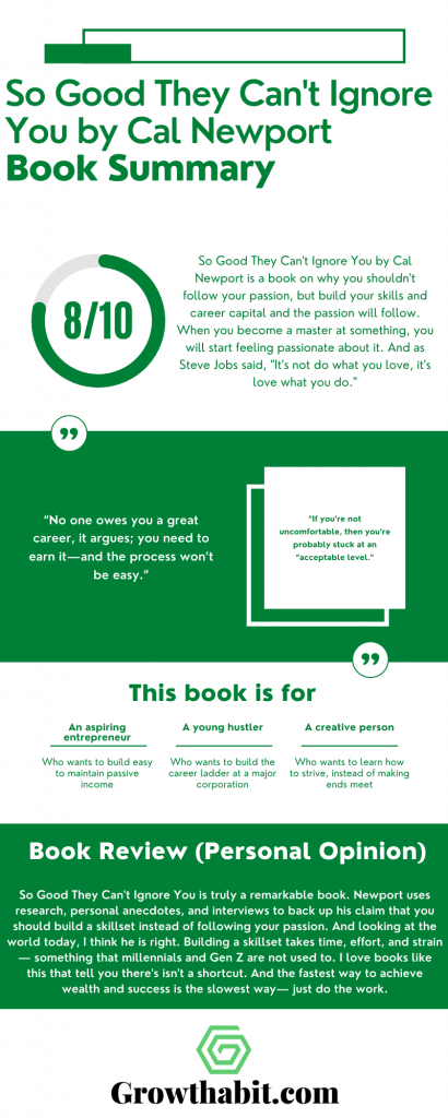 So Good They Can't Ignore You by Cal Newport Summary Infographic